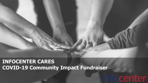 Infocenter Cares COVID-19 Community Impact Fundraiser